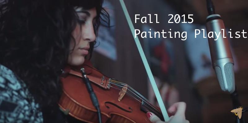 Fall 2015 Painting Playlist Sabrina Brett